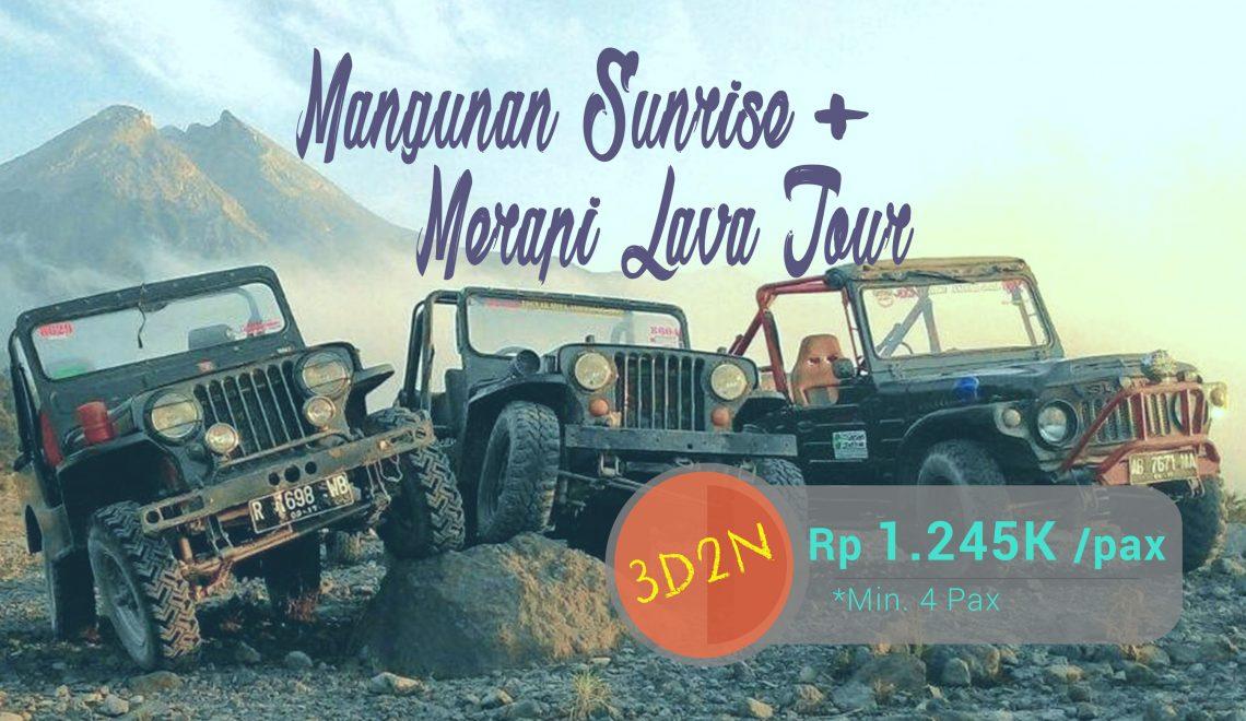 Jogja Mangunan Sunrise + Merapi Lava Tour 3D2N