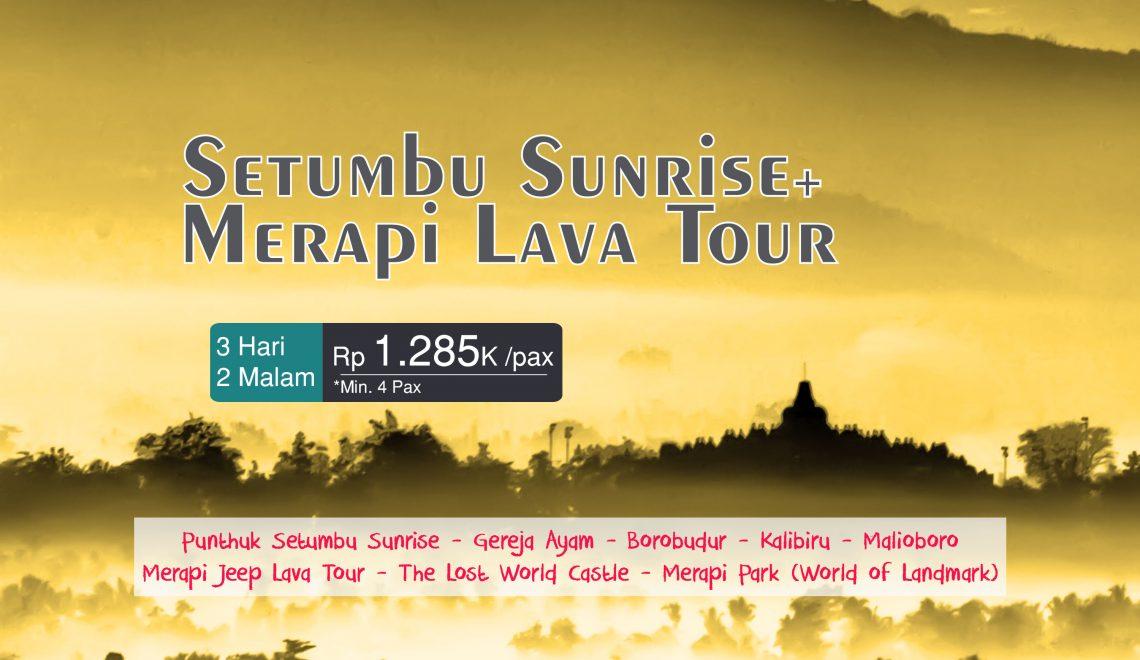 Jogja Punthuk Setumbu Sunrise + Merapi Lava Tour 3D2N