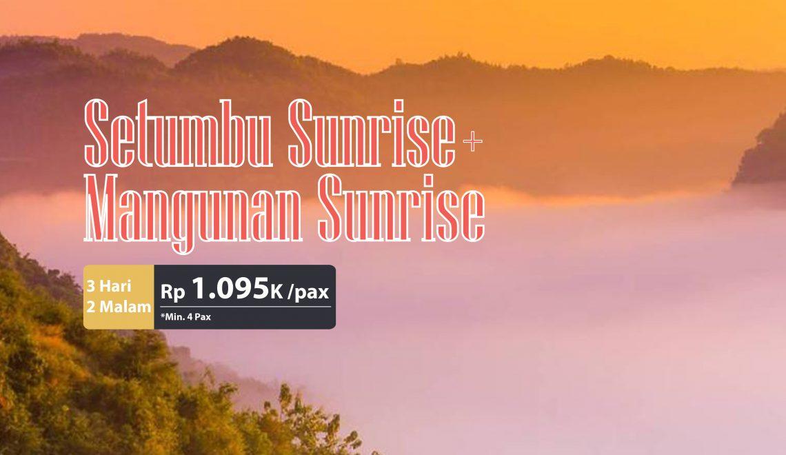 Jogja Punthuk Setumbu + Mangunan Sunrise 3D2N